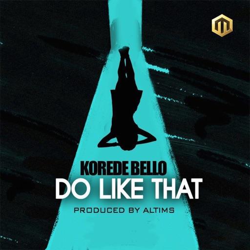Do Like That - Korede Bello