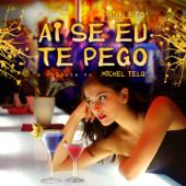 [Download] Ai Se Eu Te Pego (Pt. 1, Remix) MP3