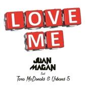 Love Me (feat. Tara McDonald & Urband 5)