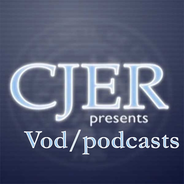 Vod/podcasts—The exciting new venture from CJER! (title)