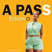 A Pass - Essawa artwork