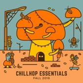 Chillhop Essentials Fall 2016 - Various Artists