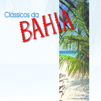 Clássicos da Bahia – Various Artists