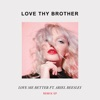 Love Me Better (feat. Ariel Beesley) [Frank Walker Remix]