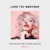 Love Me Better (feat. Ariel Beesley) [Frank Walker Remix]