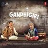 Gandhigiri (Original Motion Picture Soundtrack) - EP