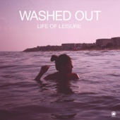 Washed Out - Feel It All Around artwork