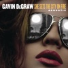 She Sets the City On Fire (Acoustic) - Single, Gavin DeGraw