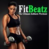 Fitbeatz the Ultimate Kilburn Workout & DJ Mix (The Best Music for Aerobics, Pumpin' Cardio Power, Crossfit, Exercise, Steps, Barré, Routine, Curves, Sculpting, Abs, Butt, Lean, Twerk, Slim Down Fitness Workout)