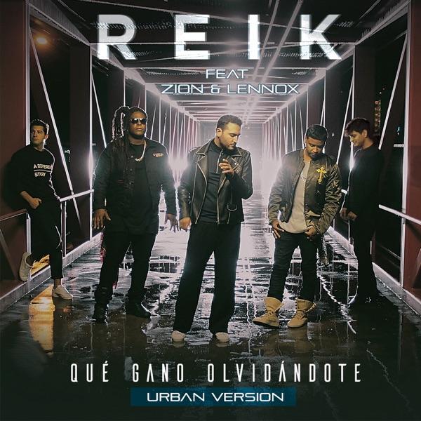 Reik - Qué Gano Olvidándote (Versión Urbana) [feat. Zion & Lennox] - Single [iTunes Plus AAC M4A] (2016)