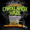 Enrxlandx Haze