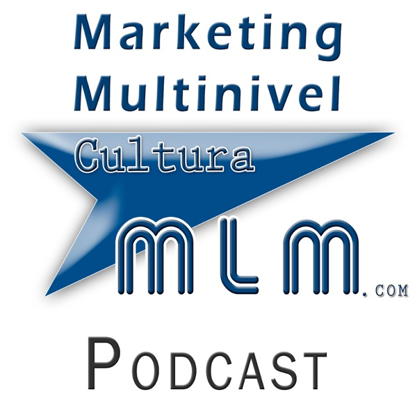 Marketing Multinivel  - www.CulturaMLM.com