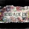 Love Bone Earth Affair