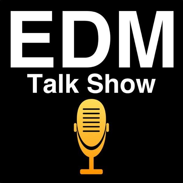 EDM Talk Show