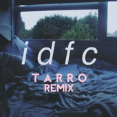 blackbear - idfc (Tarro Remix) artwork