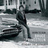 Born to Run (Unabridged) - Bruce Springsteen