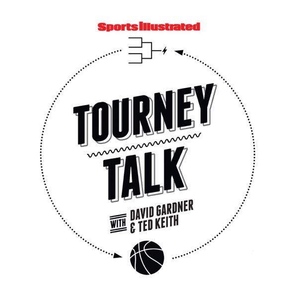 Tourney Talk: SI's NCAA tournament podcast