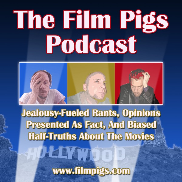 The Film Pigs Podcast