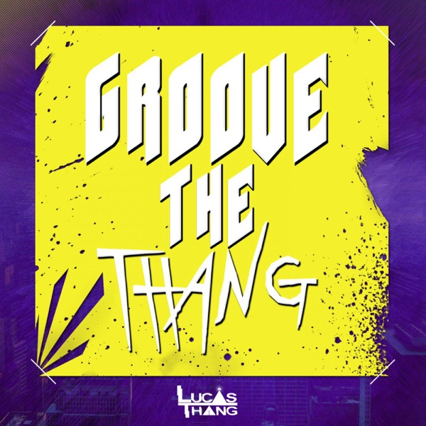 Groove the Thang