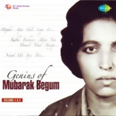 Genius of Mubarak Begum (Vol. 1 & 2)