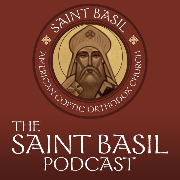 The Saint Basil Podcast