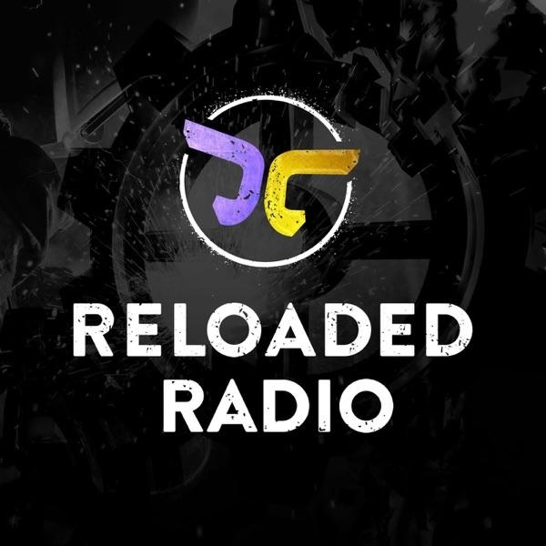 Reloaded Radio - Harder Faster Bigger Bolder Darker