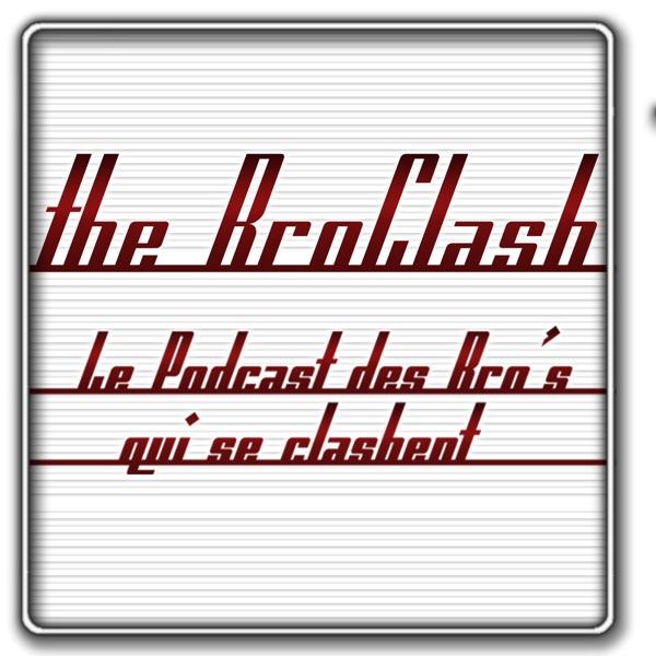 The BroClash