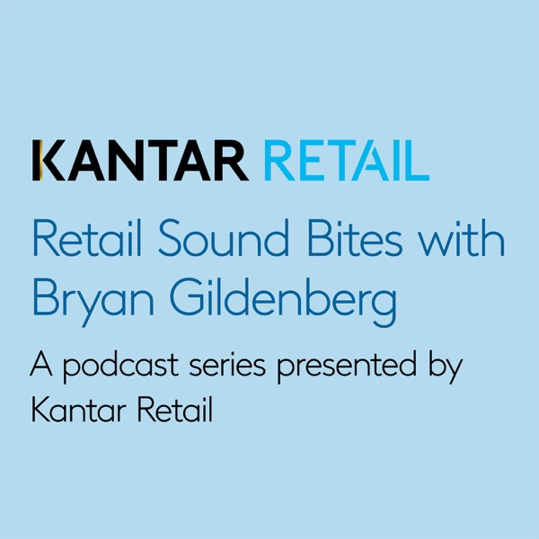 Retail Sound Bites from Kantar Consulting