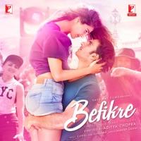 Befikre (Original Motion Picture Soundtrack) - Arijit Singh