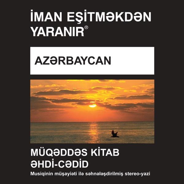 Azərbaycan Şimali İncil - Azerbaijani, North Bible