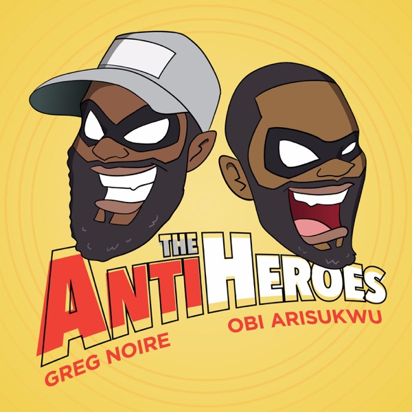 The AntiHeroes Podcast
