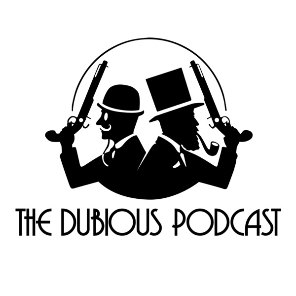 The Dubious Podcast