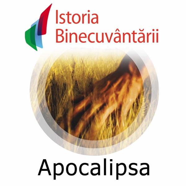 Fundatia Istoria Binecuvantarii - Apocalipsa