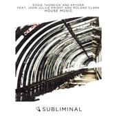 House Music (feat. John Julius Knight & Roland Clark) - EP
