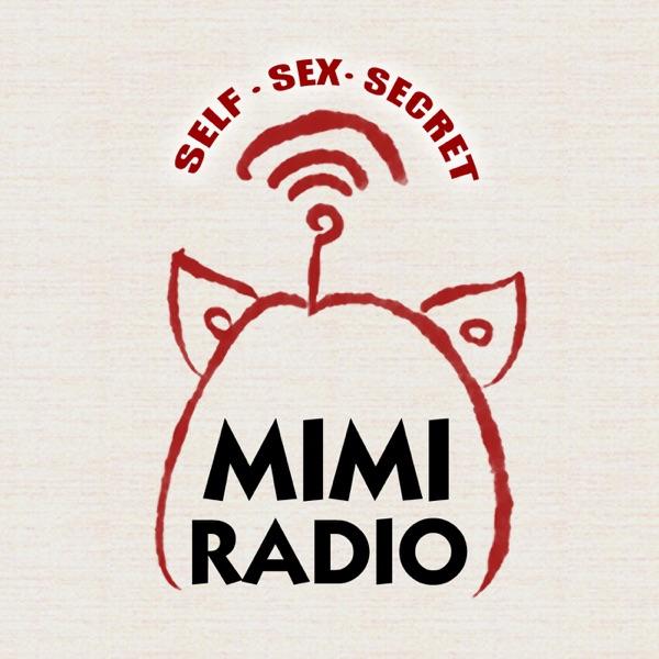 Mimi电台|Self,Sex,Secret