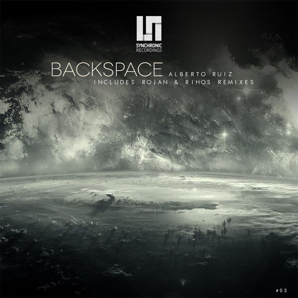 Alberto Ruiz - Backspace - EP