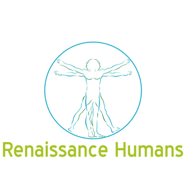 The Renaissance Humans Podcast