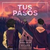Tus Pasos (feat. Ulises De Rescate) - Redimi2