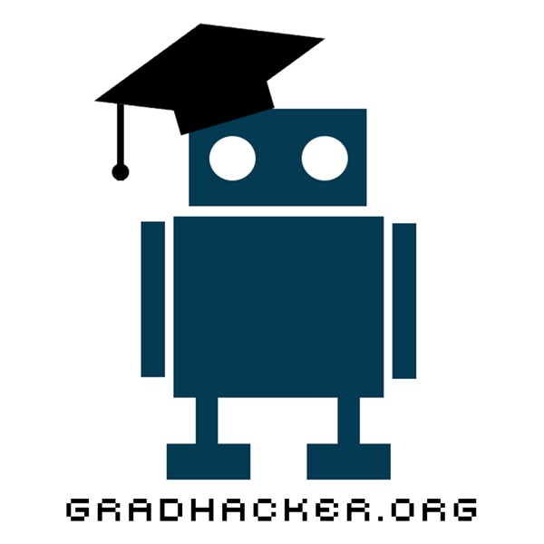 The Gradhacker Podcast