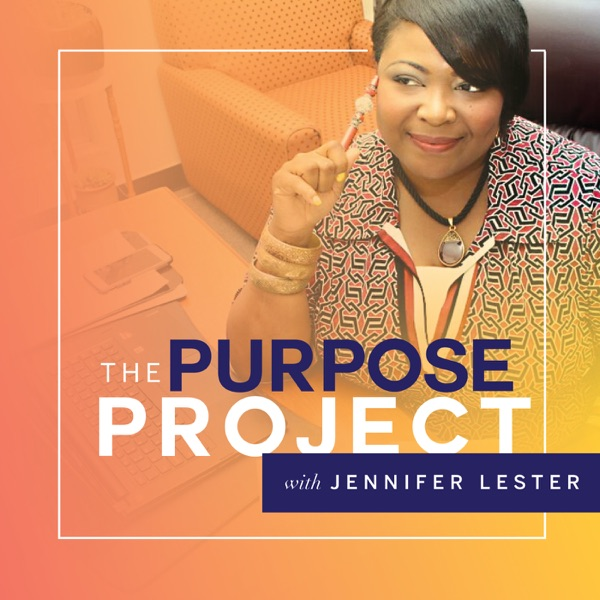 The Purpose Project Podcast