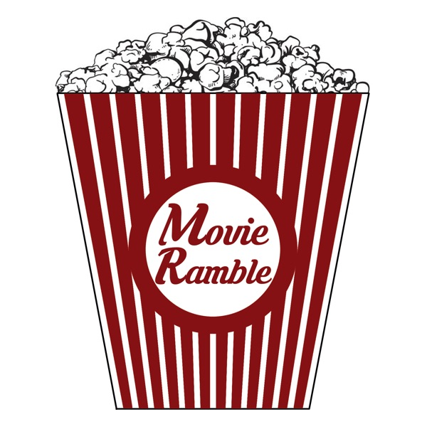 Movie Ramble