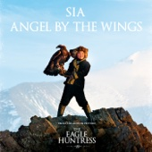 Sia - Angel by the Wings artwork