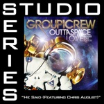He Said (Feat. Chris August) [Studio Series Performance Track] - EP