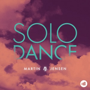 Download Chord MARTIN JENSEN – Solo Dance Chords and Lyrics