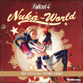 Nuka-World Theme Song (From Fallout 4: Nuka World)