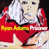 Prisoner - Ryan Adams Cover Art