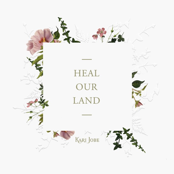 Heal Our Land - Single