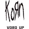 Word Up! (The Remixes) - EP - Korn