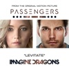 "Levitate (From the Original Motion Picture ""Passengers"") - Single, Imagine Dragons"
