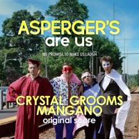 Asperger\'s Are Us (Original Score)